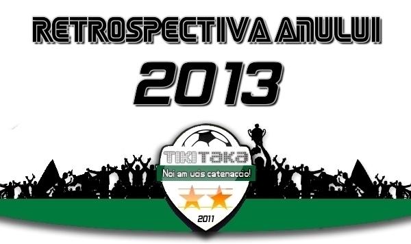 retrospectiva anului 2013