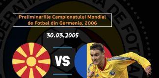 Macedonia Romania 2005
